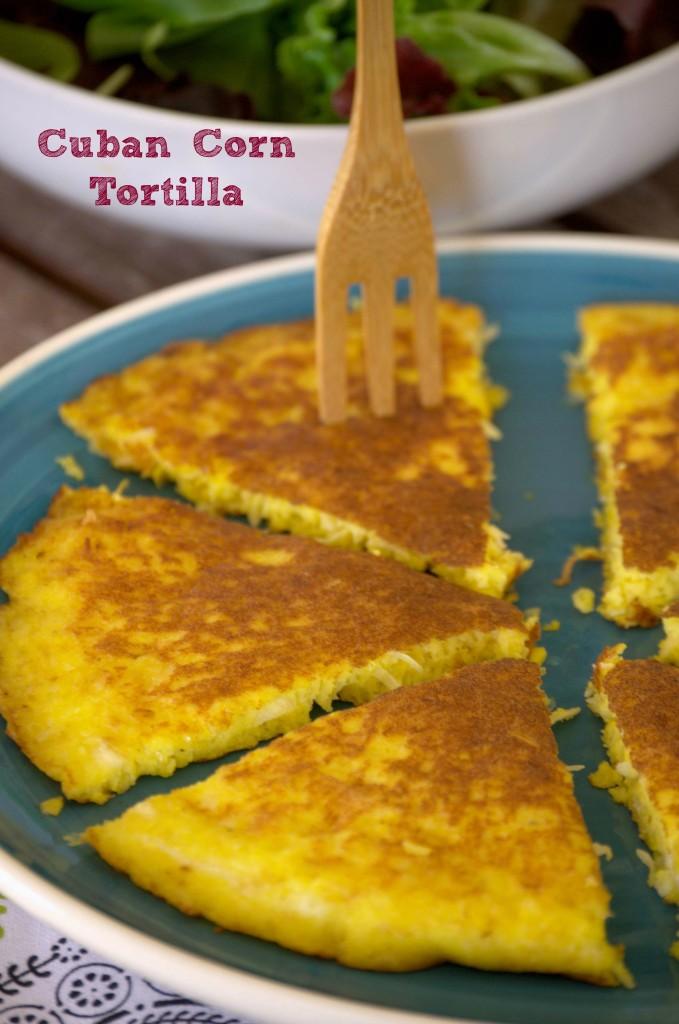 Cuban Corn Tortilla - La cocina de Vero