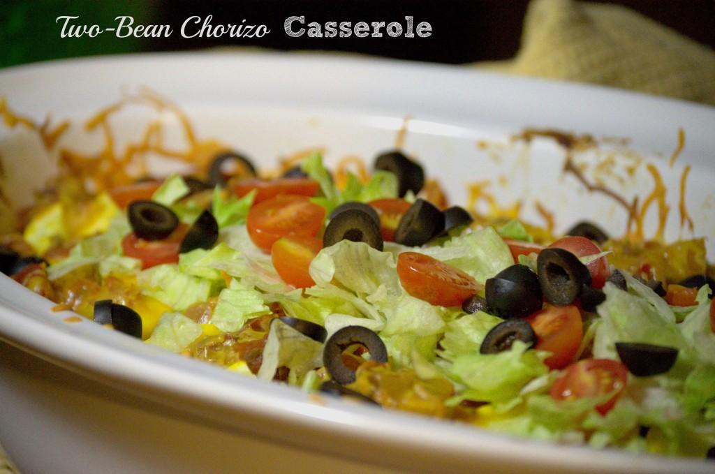 Two-Bean Chorizo Casserole - La cocina de Vero